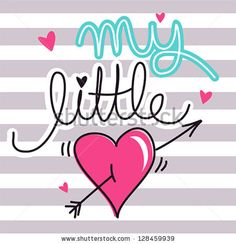stock vector : My little heart