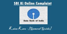 State Bank of India Me Online Complaint Kaha Kare