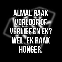 Afrikaans Quotes, Qoutes, Calm, Sayings, Funny, Interesting Stuff, Women, Humor, Quotations