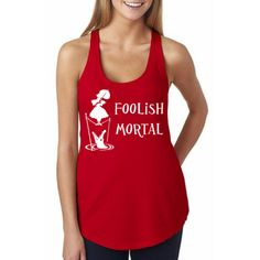 Foolish Mortal – Red - Disney Shirt, Disney Clothing, Disney Apparel  Shop Him & Gem (www.himandgem.com