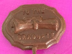 """To the graduate"" chocolate"