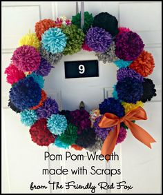 Tutorial on how to make this fun pom pom wreath! Fun way to add color to your door. And she made it using only scraps!