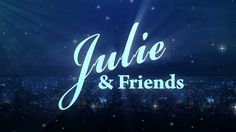 Julie and friends discuss challenging women's issues in depth, share crafts, cooking segments, and interview guests in this inspiring and fun-filled variety program.  Watch exclusively on TCT:  On TCT: Mon - Fri 12:30a & 2:00p On TCT Family, Mon - Fri 12:30a, 10:00a & 2:00p