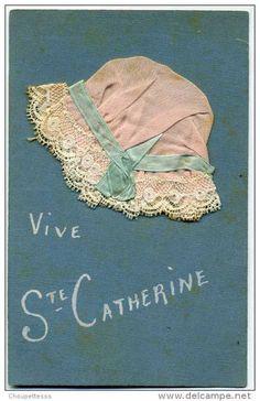 BONNET DE SAINTE-CATHERINE - Delcampe.net