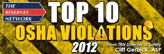 OSHA has released it annual list of the top 10 workplace violations for fiscal year 2012 (October 1, 2011 – September 30, 2012).