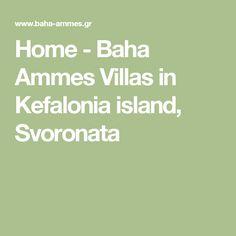 Home - Baha Ammes Villas in Kefalonia island, Svoronata