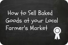 Selling Baked Goods at Farmer's Market