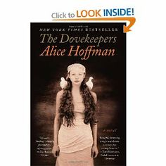 The Dovekeepers: A Novel: Alice Hoffman