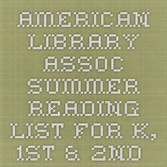 American Library Assoc. Summer Reading List for K, 1st & 2nd
