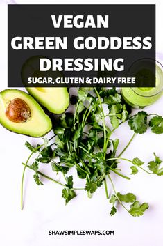 This Vegan Green Goddess Dressing is the perfect dressing to serve on top of salads, sandwiches and veggies! It's a great way to enjoy a no added sugar, healthy dressing made from the comfort of your own home! Vegan Plate, Fresh Salad Recipes, Green Goddess Dressing, Salad Topping, Healthy Dips, How To Squeeze Lemons, Vegetarian Meals, Kitchen Recipes, Fertility