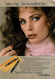 Maybelline ad– 1979/80 - I had this same lipstick in a frosted peach (!)