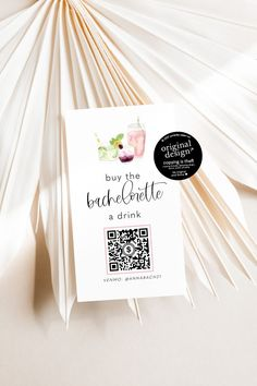 Fun Bachelorette party idea - buy the bride a drink Venmo card with QR code!