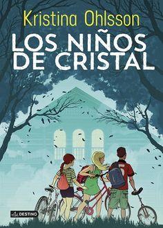 Los niños de cristal - Kristina Ohlsson [Multiformato]
