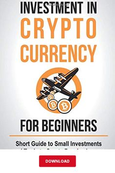 [DОWΝLОΑD] Investment in Crypto Currency for Beginners PDF   Eugene Black   Short Guide to Small Investments and Trade to Create Passive Income eBook Creating Passive Income, Crypto Currencies, Library Books, Investing, Pdf, Create, Black, Black People