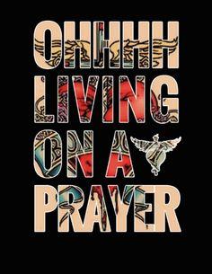 Livin' on a Prayer.  Bon Jovi - song lyrics, song quotes, songs, music lyrics, music quotes