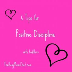 Positive Discipline- love, love, love this.