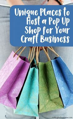 Unique Places to Host a Popup Shop for Your Craft Business - Great for Silhouette Cameo and Cricut Explore Small Business Owners - by cuttingforbusiness.com