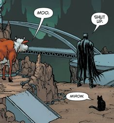 Grumpy Batman vs Batcow and kitty.