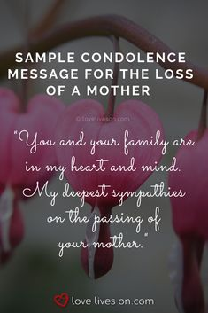 Sample Condolence Messages for Loss of a Mother Sample Condolence Message, Condolences Messages For Loss, Words Of Condolence, Heartfelt Condolences, Words For Sympathy Card, Sympathy Quotes For Loss, Sympathy Poems, Loss Of Mother Quotes, Grieving Friend
