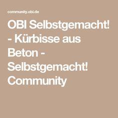 OBI Selbstgemacht! - Kürbisse aus Beton - Selbstgemacht! Community
