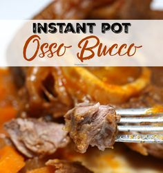 Delicious and tender braised beef osso bucco made in the Instant Pot electric pressure cooker. Hearty and heartwarming meal. Get the recipe here...