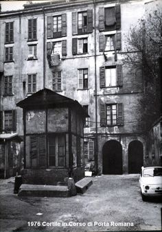 Milano 1976,Cortile Corso Di Porta Romana