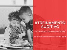 Pollyanna Barros Batista : Treinamentoauditivo em crianças com perda auditiva...