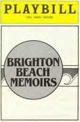 The original BRIGHTON BEACH MEMOIRS was on Broadway decades ago. The play was intense and my husband loved the movie based on the play.