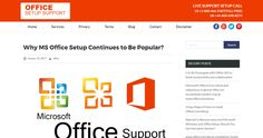 Why MS Office Setup Continues to Be Popular?