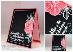 handmade card ... white embossing on black cardstock ... strawberry slush paper for the card and one flower ... great sentiment ... luv this look ... Stampin' Up!