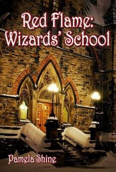 Red Flame: Wizards' School by Pamela Shine, She's 12 years old. http://www.amazon.com/dp/1780354223/ref=cm_sw_r_pi_dp_grserb1WNK8X5