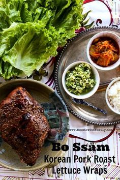 Bo Ssäm Korean Pork Roast Lettuce Wraps from www.foodiewithfamily.com The roast pork gets a caramelized crust on the outside that is like salty pork candy!
