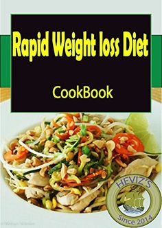 Rapid Weight loss Diet: 101. Delicious, Nutritious, Low B... http://www.amazon.com/dp/B01EG9X070/ref=cm_sw_r_pi_dp_WUShxb13P05AQ