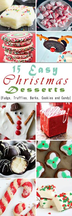 15 Easy Christmas Desserts {Fudge, Truffles, Barks, Cookies and Candy} #christmasdesserts