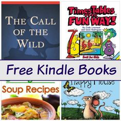 Free Kindle Book List: The Call Of The Wild, Times Tables the Fun Way, Soup Recipes, and More
