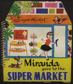 ''Miranda Goes to the Supermarket'' Illustrated  by Sabates. Murrays, London c1955