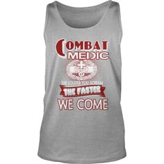 Combat Medic Shirts TShirt #gift #ideas #Popular #Everything #Videos #Shop #Animals #pets #Architecture #Art #Cars #motorcycles #Celebrities #DIY #crafts #Design #Education #Entertainment #Food #drink #Gardening #Geek #Hair #beauty #Health #fitness #History #Holidays #events #Home decor #Humor #Illustrations #posters #Kids #parenting #Men #Outdoors #Photography #Products #Quotes #Science #nature #Sports #Tattoos #Technology #Travel #Weddings #Women