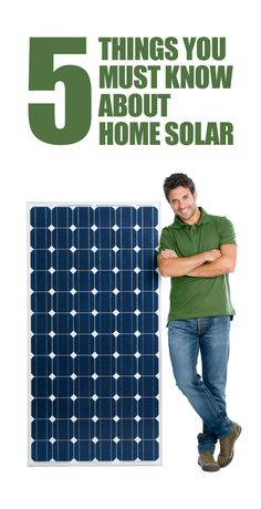If you're thinking about home solar, make sure you know these five things!