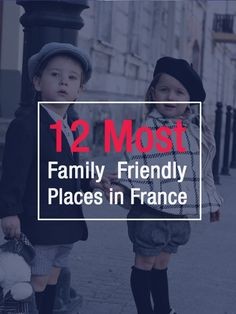 Discover the 12 Most Family Friendly Places in France to Live.  http://www.talkinfrench.com/family-friendly-places-france/ Don't hesitate to repin :)