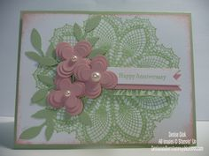 Happy Anniversary—Stamps: Hello Doily, Teeny Tiny Wishes Accessories: Big Shot, Little Leaves Sizzlet, Floral Fusion Sizzlet, Large Basic Pearls, Basic Pearls Jewels, Bitty Banner Framelits