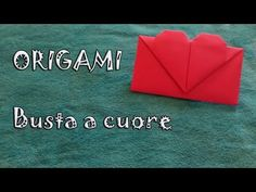 Origami, tutorial busta da lettera a cuore - envelope with heart - YouTube