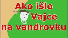 🥚🏚Ako išlo Vajce na vandrovku - Vajce na vandrovke - Animovaná rozprávka pre deti a najmenších
