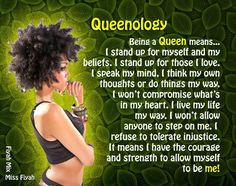 Every girl loves to feel like a total queen. These quotes about being a queen will get you feeling confident and beautiful. Find your favorite queen quotes here Black Girl Quotes, Black Women Quotes, Woman Quotes, My Life My Way, 4 Life, Motivational Quotes, Inspirational Quotes, Out Of Touch, Black Queen