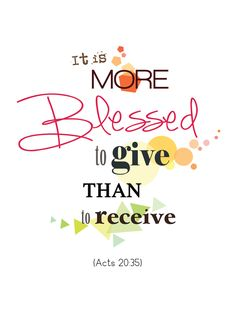Acts 20:35  More at http://ibibleverses.christianpost.com/