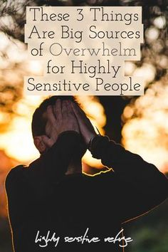 These three common things have the power to completely overwhelm highly sensitive people — but here's how to deal with them. Highly Sensitive Person, Sensitive People, Intuition, Introvert Problems, Infj Personality, Self Care Routine, Stress And Anxiety, Self Development, Self Help