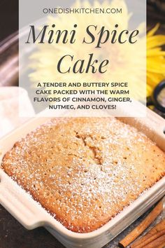 A tender and buttery spice cake packed with the warm flavors of cinnamon, ginger, nutmeg, and cloves. Easy to make and so much better than any boxed cake mix. This wonderful mini cake is perfect for serving one or two people.