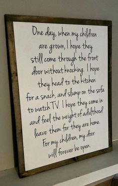 I love the words in this plaque. Gonna make this soon. Quotes For Kids, Great Quotes, Quotes To Live By, Life Quotes, Inspirational Quotes For Parents, Funny Son Quotes, Love My Children Quotes, Being A Mum Quotes, Kids Growing Up Quotes