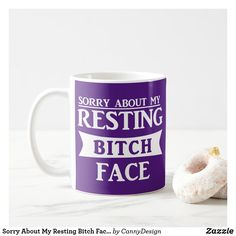 Sorry About My Resting Bitch Face Funny Purple Coffee Mug Purple Coffee Mugs, Tableware, Funny, Face, Dinnerware, Purple Coffee Cups, Tablewares, Funny Parenting, The Face