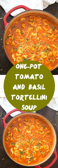 One-Pot Tomato and Basil Tortellini Soup - Hearty, comforting, flavorful and a…
