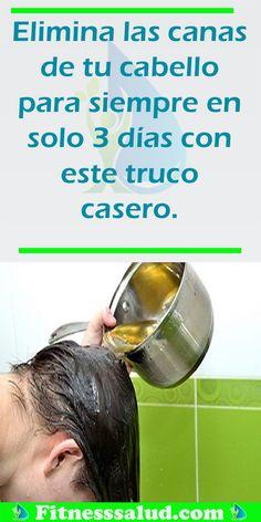 Elimina las canas de tu cabello para siempre en solo 3 días con este truco casero #cabellos #pelo #cana #belleza #mujer